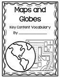 Maps and Globes Key Content Vocabulary Student Book
