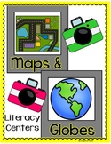 Maps and Globes Literacy Centers-Common Core
