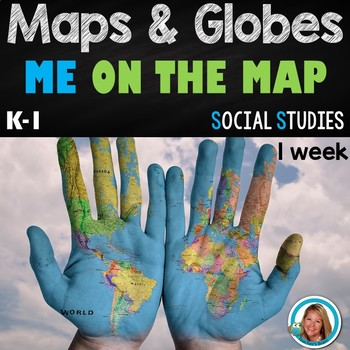 Maps and Globes for Kindergarten and 1st Grade Activities Unit