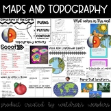 Maps and Topography Unit!