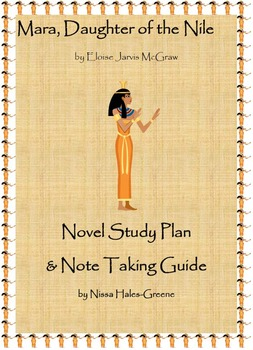 Mara, Daughter of the Nile Novel Study Plan and Note Taking Guide