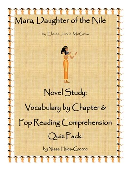 Mara, Daughter of the Nile Novel Study: Vocabulary & Reading Quiz Pack