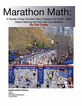 Marathon Math:  Real Life Story Problems for 4th - 6th Grade