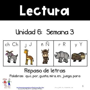 Unidad 6, Semana 3:  REPASO: Ch, J, Ñ, R, Y
