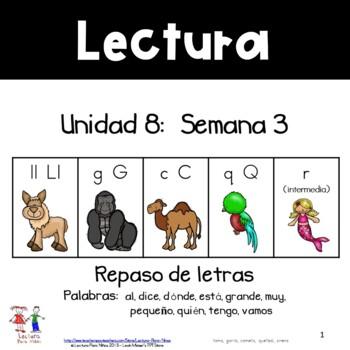 Unidad 8, Semana 3: REPASO LL, Q, G, C, r (intermedia)