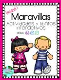 Maravillas Unidad 1- Actividades y Libritos