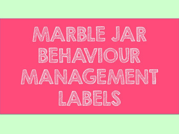Marble Jar Behaviour Management