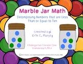 Marble Jar Math, K.OA.3-Decompose numbers less than or equal to ten FREEBIE!!