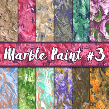 Marble Paint Textures Set #3 - Digital Paper Pack - 12 Papers - 12 x 12
