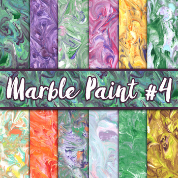 Marble Paint Textures Set #4 - Digital Paper Pack - 12 Papers - 12 x 12