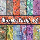 Marble Paint Textures Set #6 - Digital Paper Pack - 12 Papers - 12 x 12