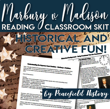 Marbury v. Madison Classroom Skit - Reader's Theater