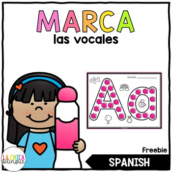 Marca las Vocales (Dab the Vowels in Spanish)