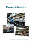 Marcel à la gare: CI story for novice French learners