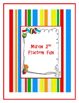 March 2nd Fraction Fun
