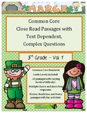 March 3rd Grade Close Read Comprehension Passages with Text Dependent Questions