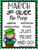 March 3rd Grade Math No Prep Print and Go