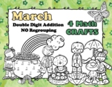 March 4 Double Digit Addition NO Regrouping Math Crafts