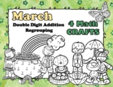 March 4 Double Digit Addition With Regrouping Math CRAFTS