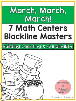 March! 7 Math Centers for Counting & Cardinality! Count & Recognize Numbers!