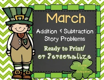 March Add & Subtract Story Problems Print & Go/Personalize