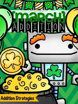 {March} Addition Strategies - Print & Practice