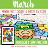 March Addition and Subtraction Color and Write by Code | P