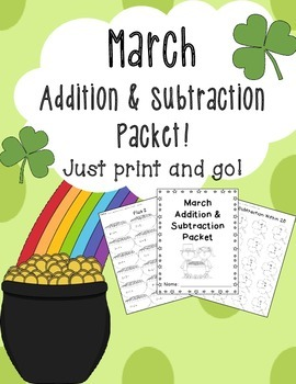 March Addition and Subtraction Worksheet Packet-Just Print