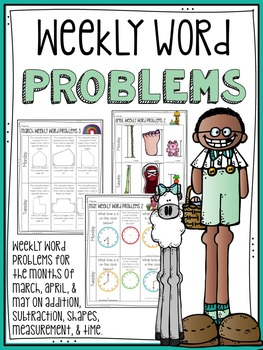 March, April, and May Weekly Word Problems