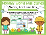 March, April and May Word Wall Cards