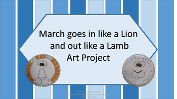 March Art Project- March goes in like a Lion and out like a Lamb