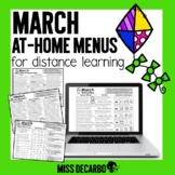 March At Home Menus Distance Learning