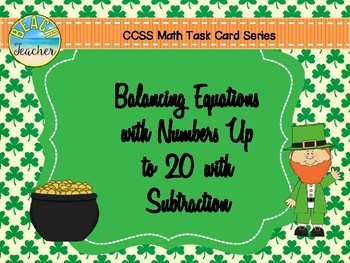 March Balancing Equations With Numbers Up to 20 with Subtraction