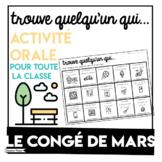 March Break - Conge de mars Activity