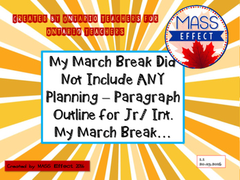 March Break Paragraph Outline