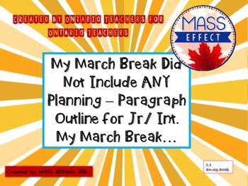 March Break Paragraph Outline