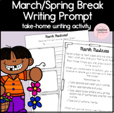 March Break and Spring Break Writing Prompt for Kindergarten