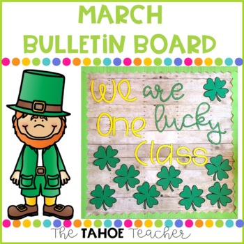 March Bulletin Board With Writing Prompt By The Tahoe Teacher Tpt