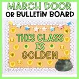 March Bulletin Board or March Door Decor