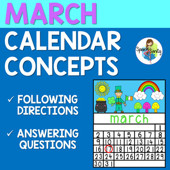 March Calendar Concepts: Following Directions & Answering Wh-Questions