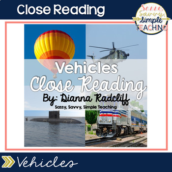 Close Reading: Vehicles {Standards Based}