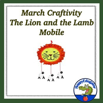 March Craft or Craftivity: Lion and Lamb Mobile