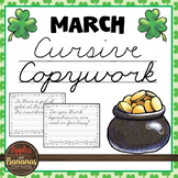 March Cursive Copywork - Cursive Handwriting Practice