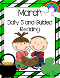 March Daily Guided Reading Bundle (Reading and Writing Activities)