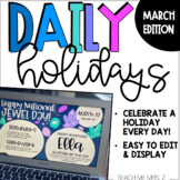 March Daily Holiday Slides