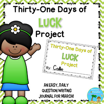 March Daily Journal: 31 Days of Luck: Print, Cut, Go!