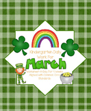 March Daily Work for Kindergarten Common Core (And More!) NO PREP Packet