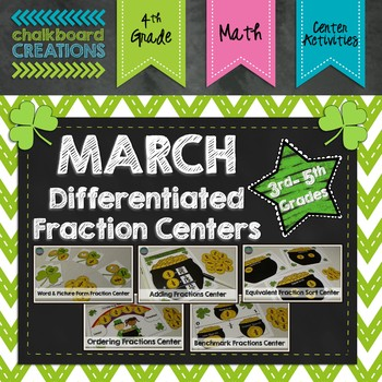 March Differentiated Fraction Math Centers (St. Patrick's Day)
