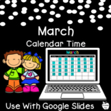 March Digital Calendar Time for Google Slides ~ 1st Grade