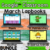 March Digital Interactive Notebook BUNDLE Google Classroom